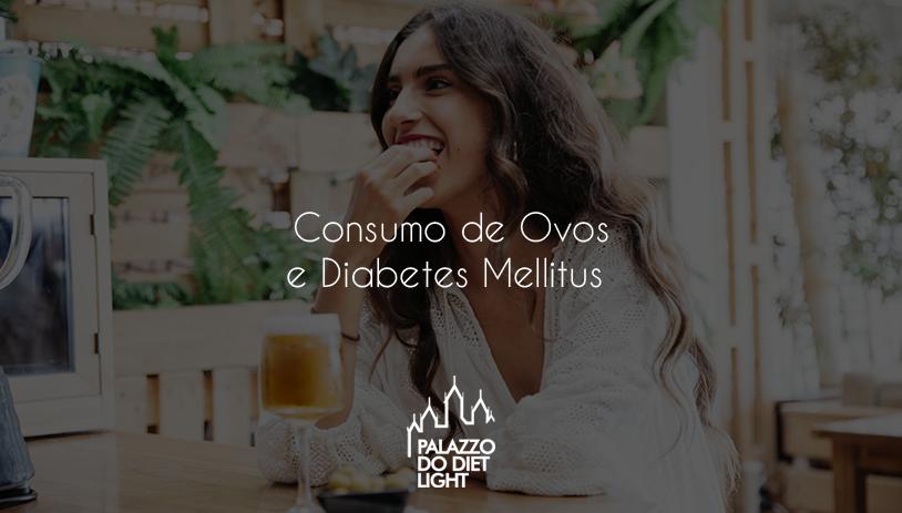 Consumo de Ovos e Diabetes Mellitus